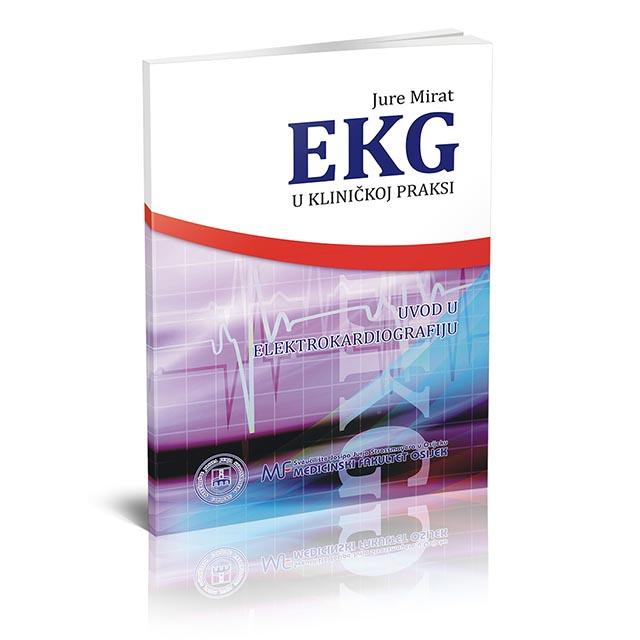 EKG u kliničkoj praksi – Uvod u elektrokardiografiju